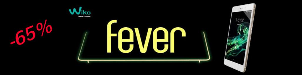 Wiko fever 4G pas cher